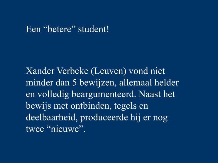 """Een """"betere"""" student!"""