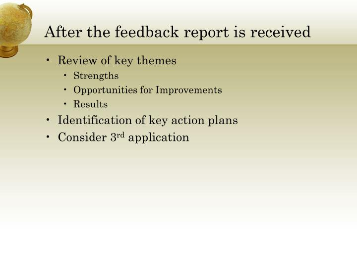 After the feedback report is received