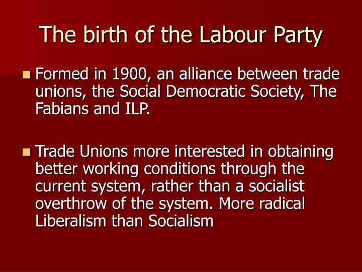 The birth of the Labour Party