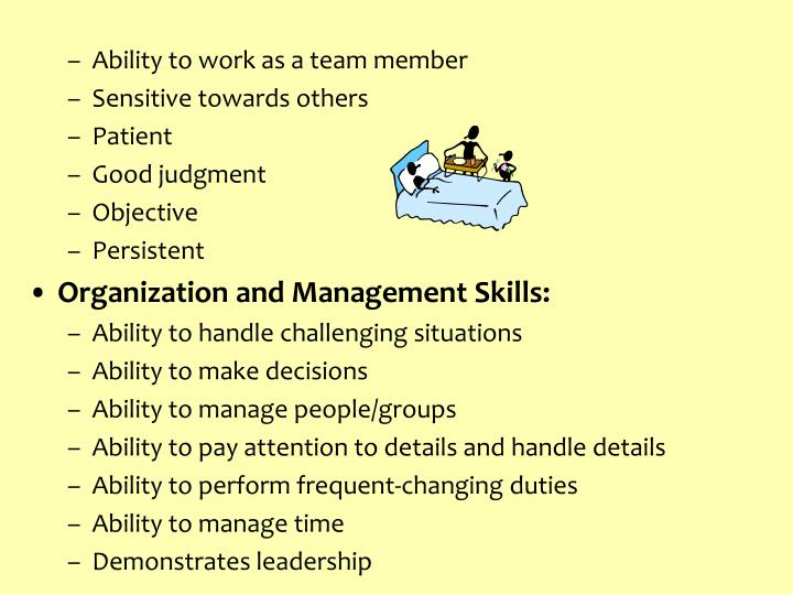 Ability to work as a team member