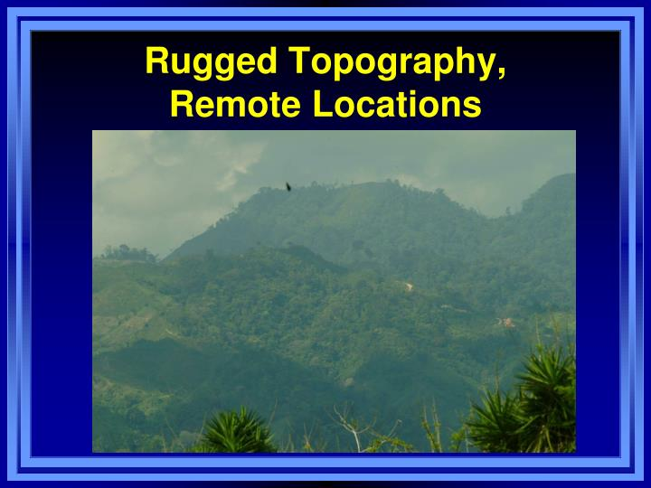 Rugged Topography,