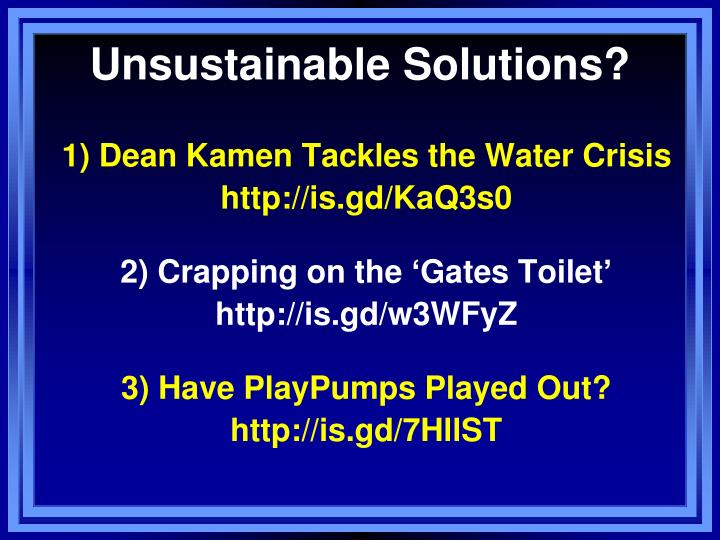 Unsustainable Solutions?