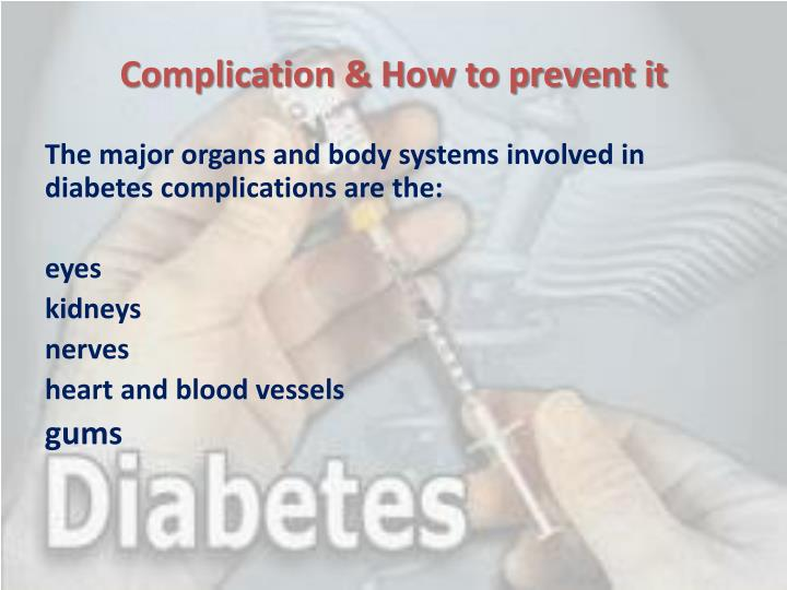 Complication & How to prevent it