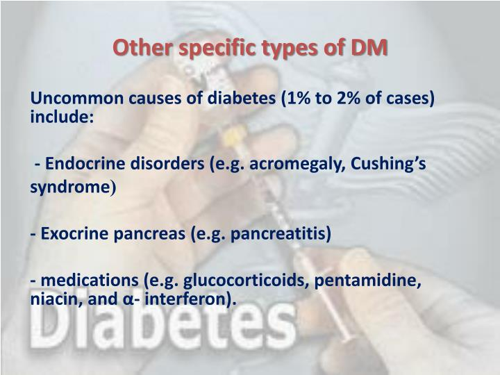 Other specific types of DM