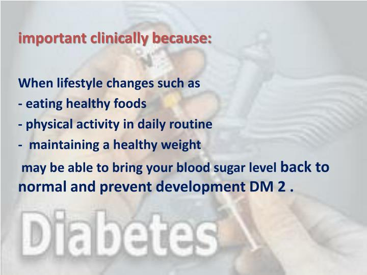 important clinically because: