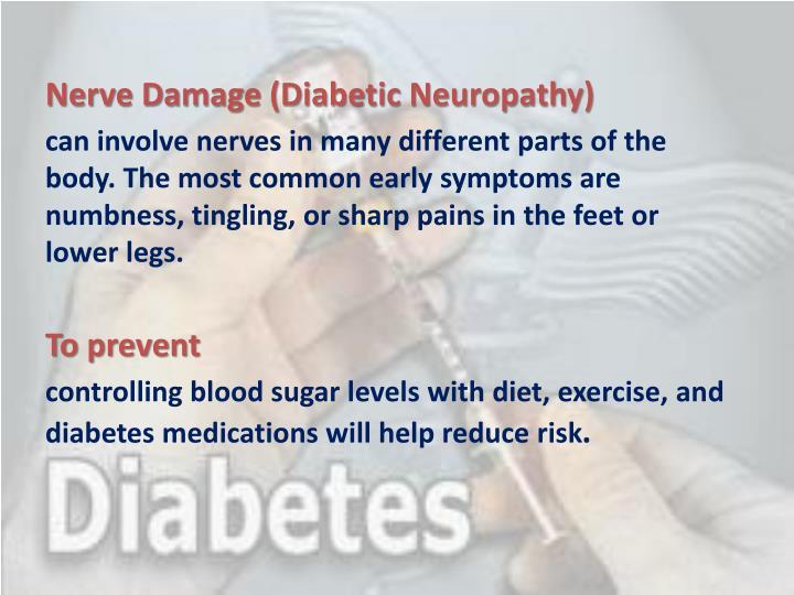 Nerve Damage (Diabetic Neuropathy)