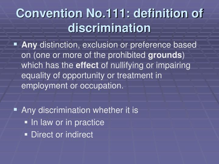 Convention No.111: definition of discrimination