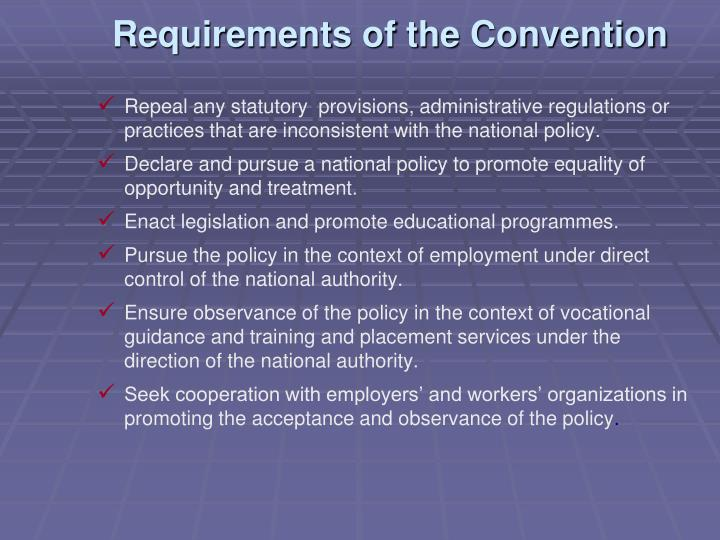 Requirements of the Convention