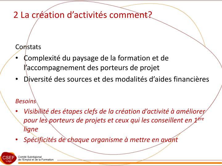 2 La création d'activités comment?