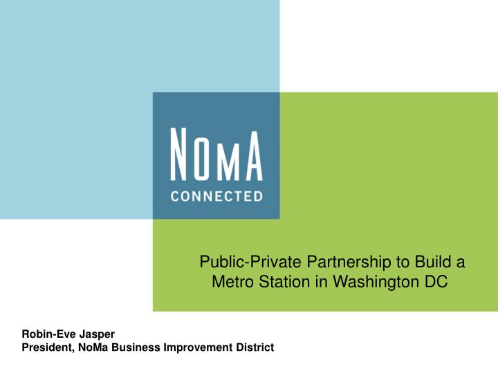Public-Private Partnership to Build a Metro Station in Washington DC