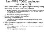 non wp3 todo and open questions 1