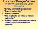 examples of managers actions regarding partners and other managers