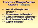 examples of managers actions regarding therapists