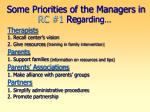 some priorities of the managers in rc 1 re garding