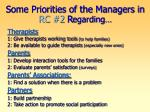 some priorities of the managers in rc 2 r egarding