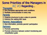 some priorities of the managers in rc 3 regarding