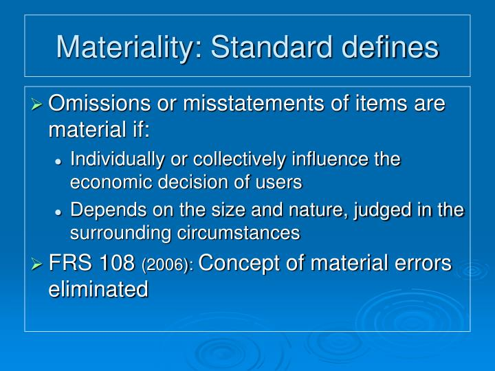 Materiality: Standard defines