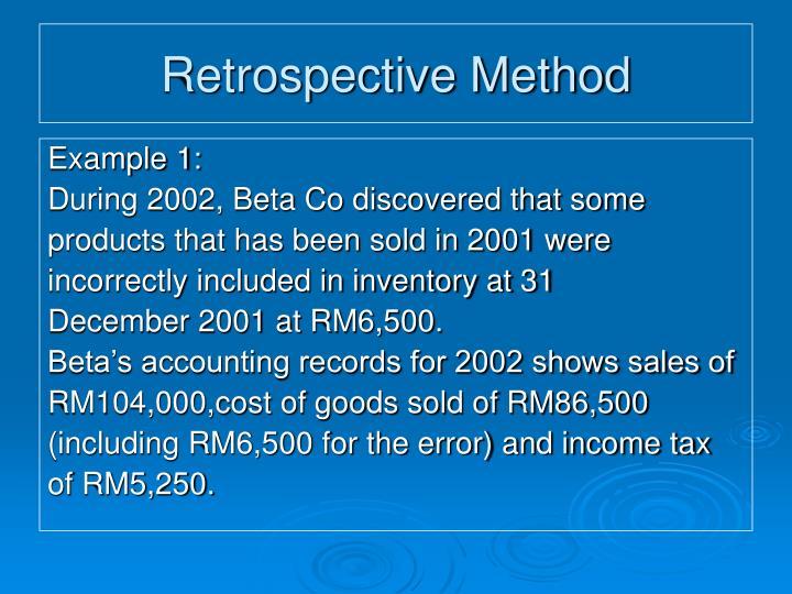 Retrospective Method