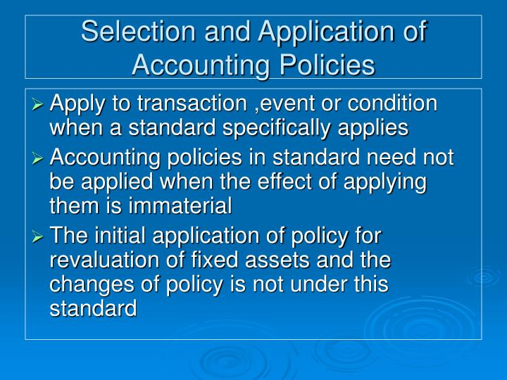 Selection and Application of Accounting Policies