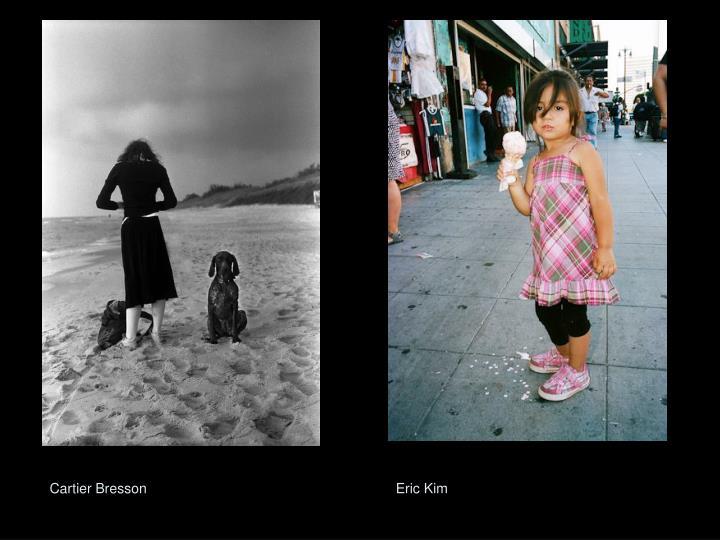 Cartier Bresson               Eric Kim