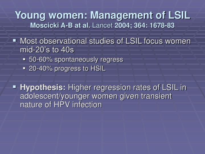 Young women: Management of LSIL