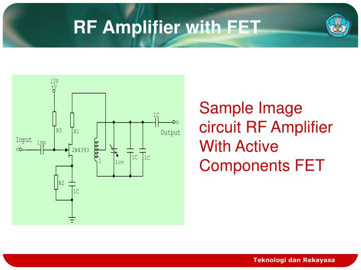 Ppt work principle of fm radio receiver powerpoint presentation rf amplifier withfet ccuart Gallery