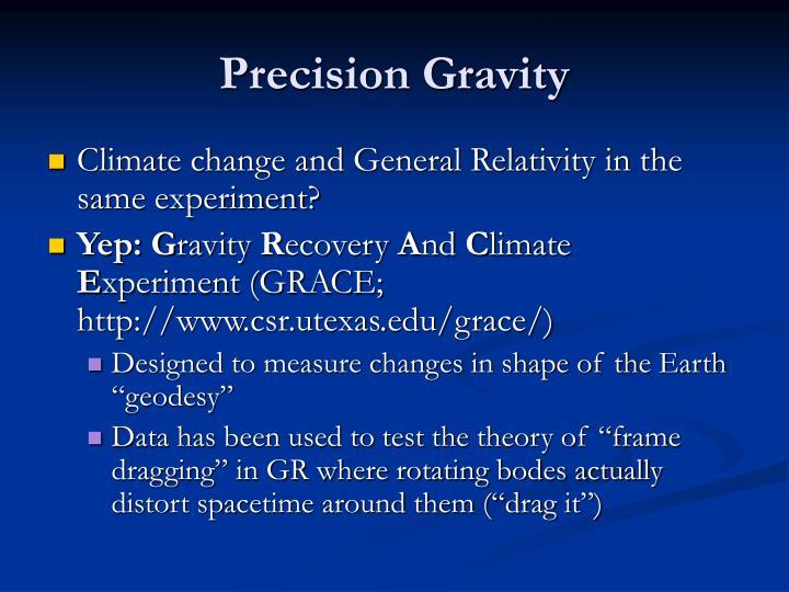 Precision Gravity
