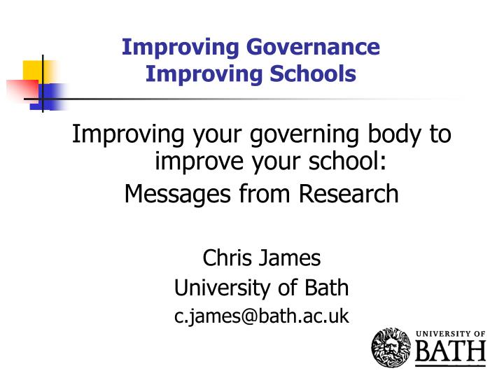Improving governance improving schools