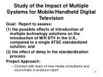 study of the impact of multiple systems for mobile handheld digital television