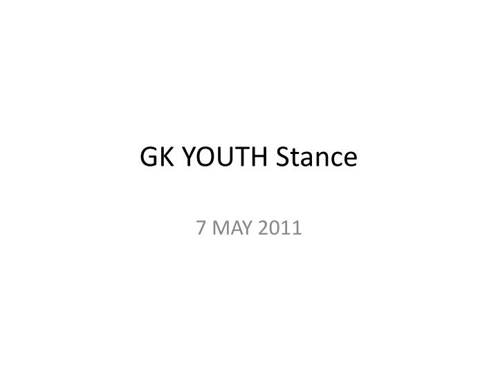 gk youth stance n.