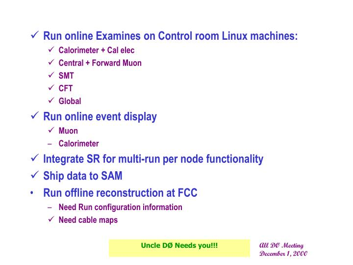 Run online Examines on Control room Linux machines: