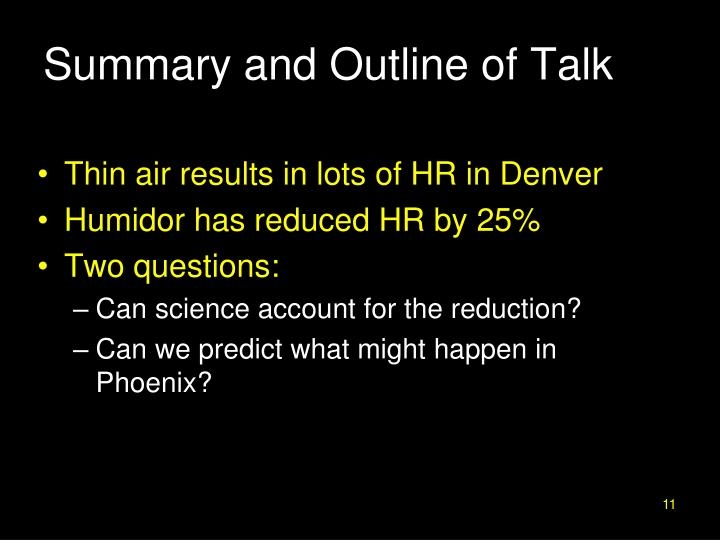 Summary and Outline of Talk