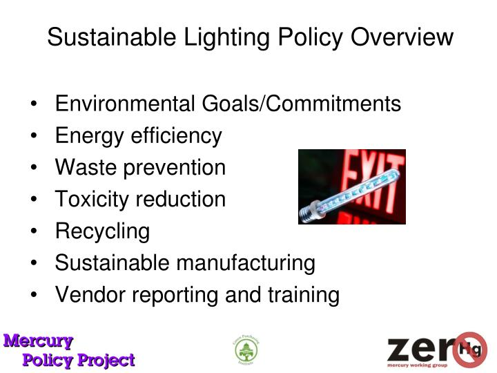 Sustainable Lighting Policy Overview