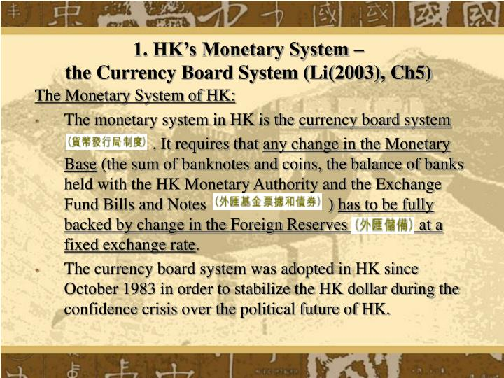 1 hk s monetary system the currency board system li 2003 ch5