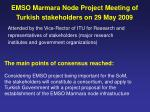 emso marmara node project meeting of turkish stakeholders on 29 may 2009