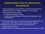 implementation plan for observatory infrastructure