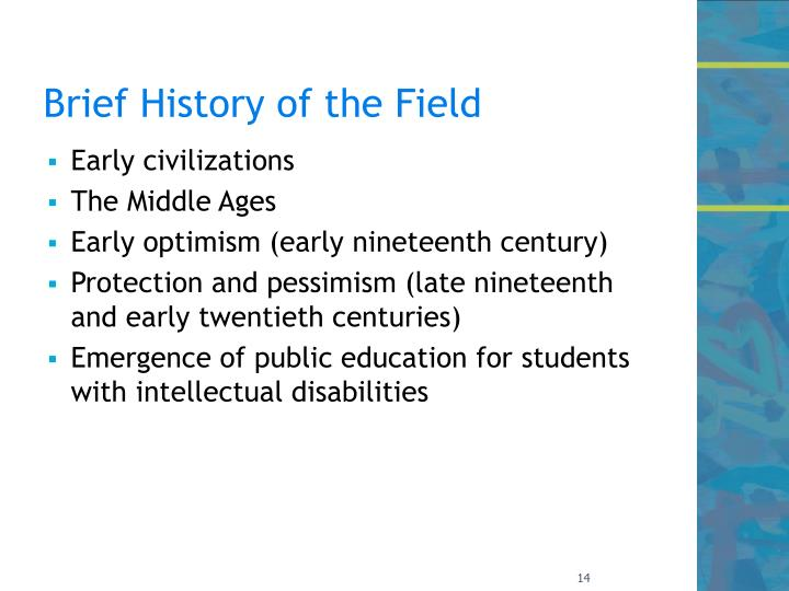 Brief History of the Field