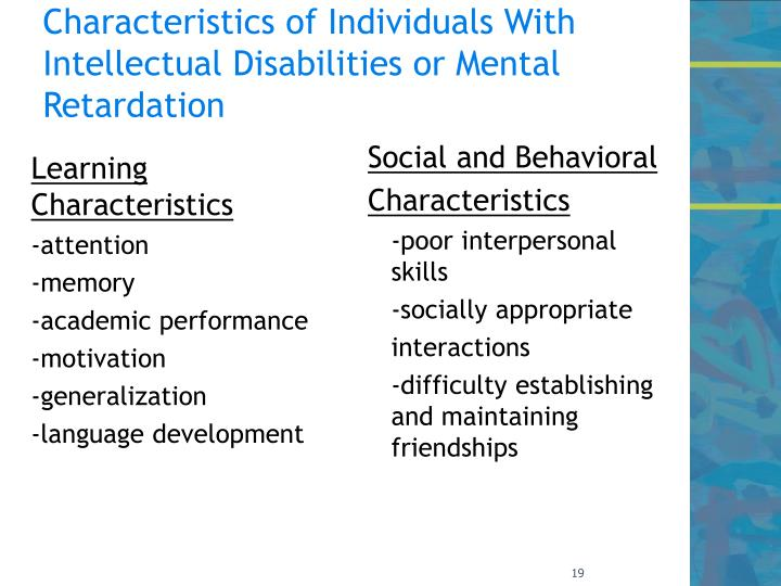 Characteristics of Individuals With Intellectual Disabilities or Mental Retardation