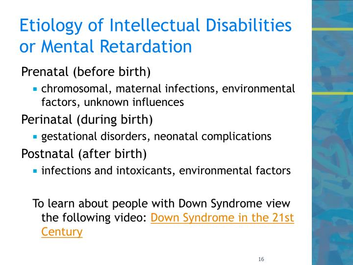 Etiology of Intellectual Disabilities