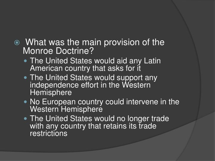 What was the main provision of the Monroe Doctrine?