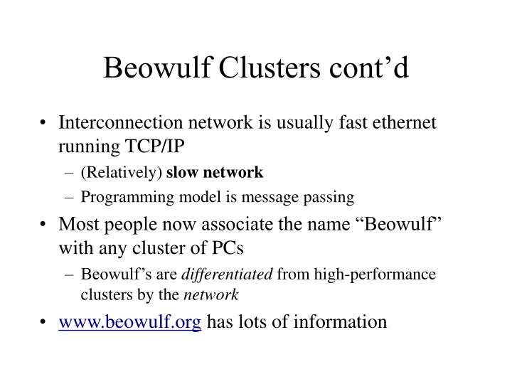 Beowulf Clusters cont'd