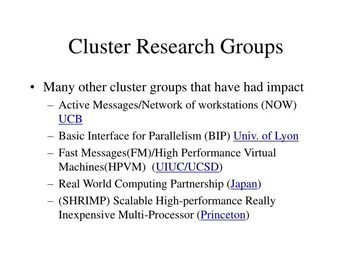 Cluster Research Groups