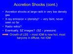 accretion shocks cont4