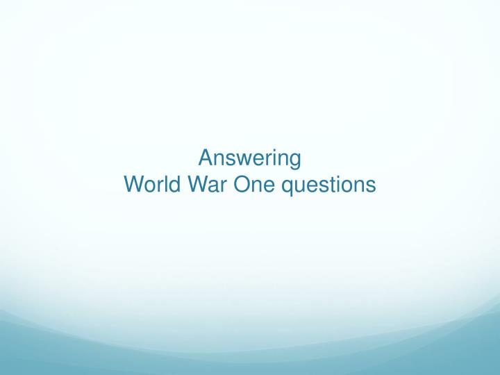 answering world war one questions n.