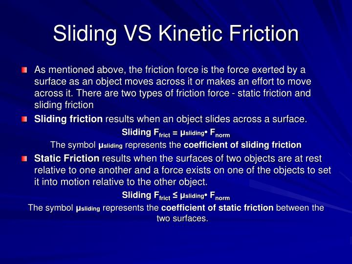 Sliding VS Kinetic Friction
