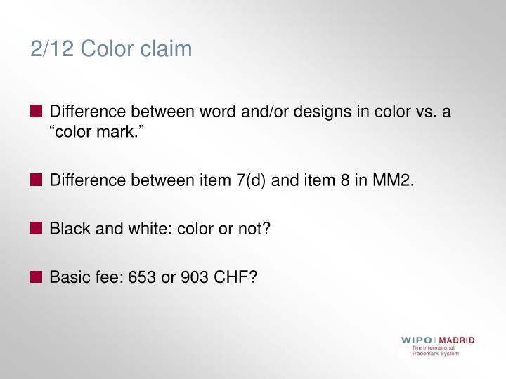 2/12 Color claim