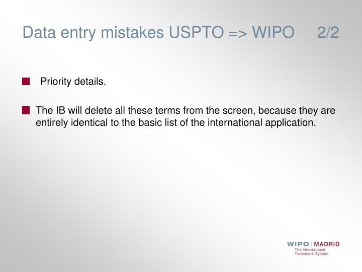 Data entry mistakes USPTO => WIPO     2/2