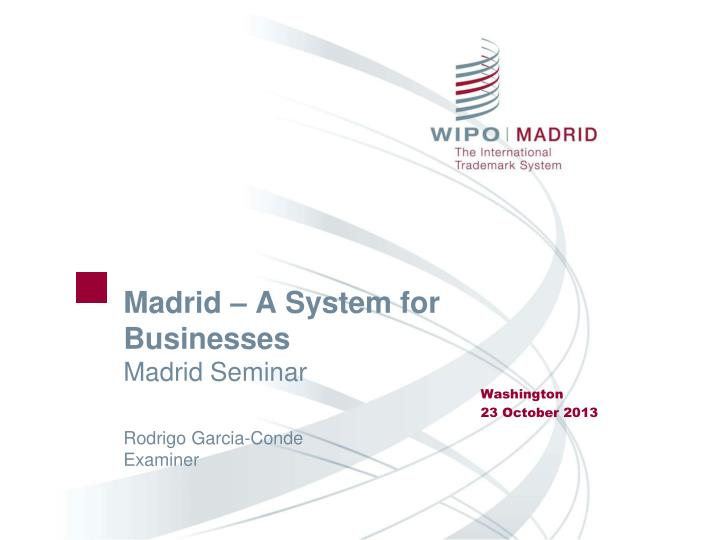 Madrid a system for businesses madrid seminar