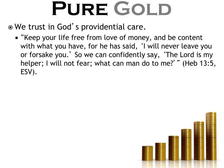 We trust in God