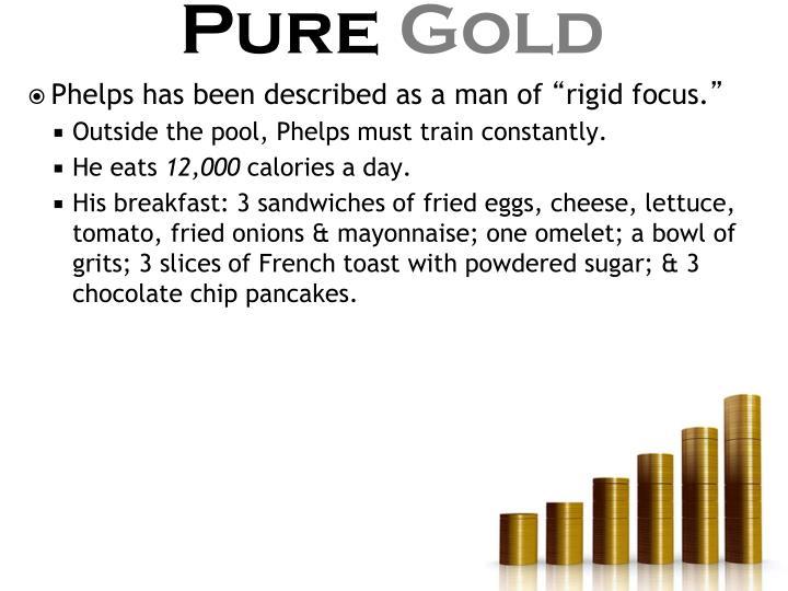Phelps has been described as a man of